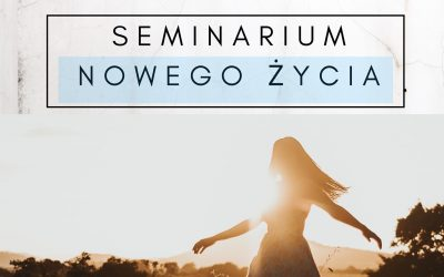Seminarium Nowego Życia – Wspólnota Maryja